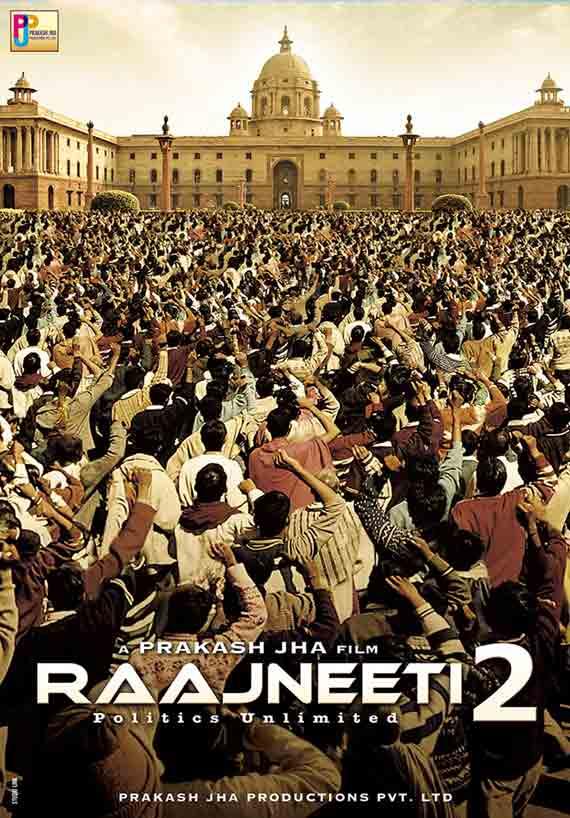 Raajneeti 2 Poster