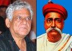 Om Puri to essay Bal Gangadhar Tilak in 'Chapekar Brothers'
