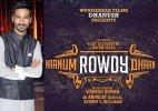 Dhanush's next production 'Naanum Rowdy Dhaan' goes on floors
