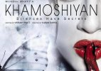 Khamoshiyan movie review: An intriguing story coated with passionate romance
