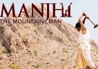 'Manjhi-The Mountain Man' review: A good film that could have been brilliant